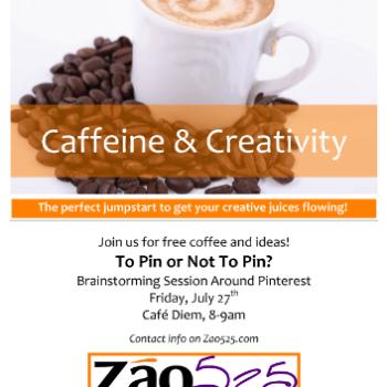 Caffeine & Creativity Poster 7.27.12
