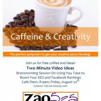 Caffeine & Creativity Poster 8.24.12