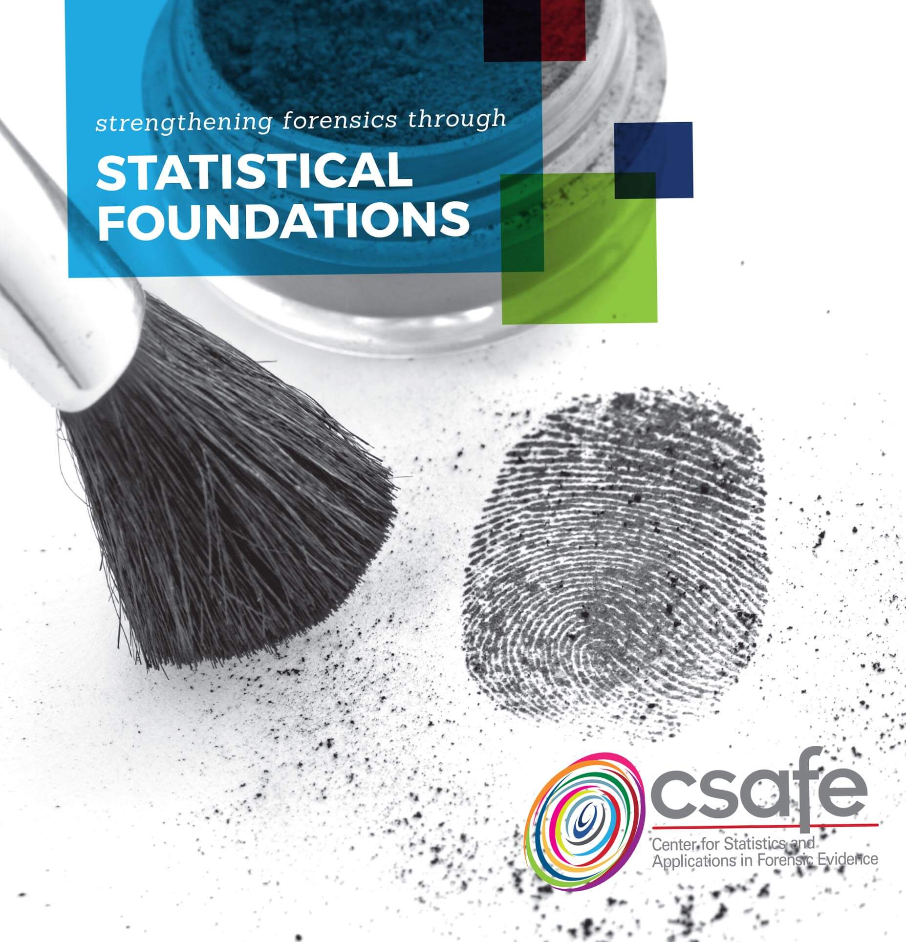 ISU Center for Statistics and Applications in Forensic Evidence